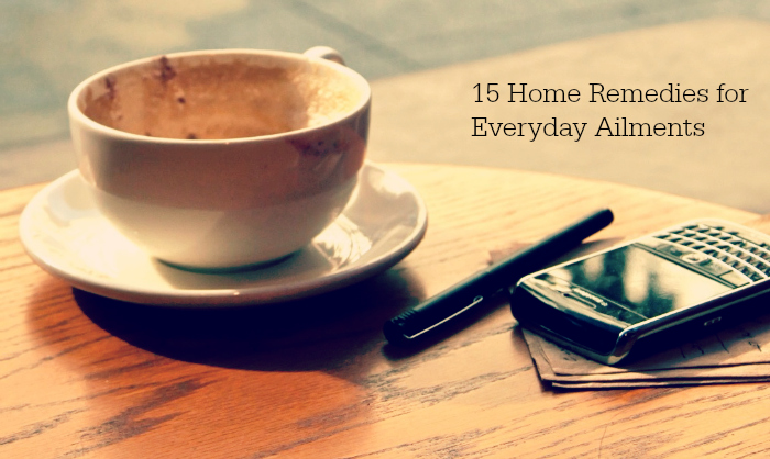 15 Home Remedies for Everyday Ailments