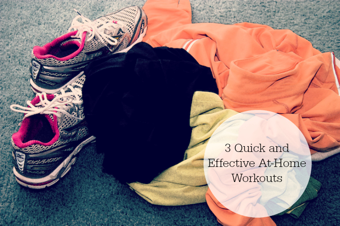 3 Quick and Effective At-Home Workouts