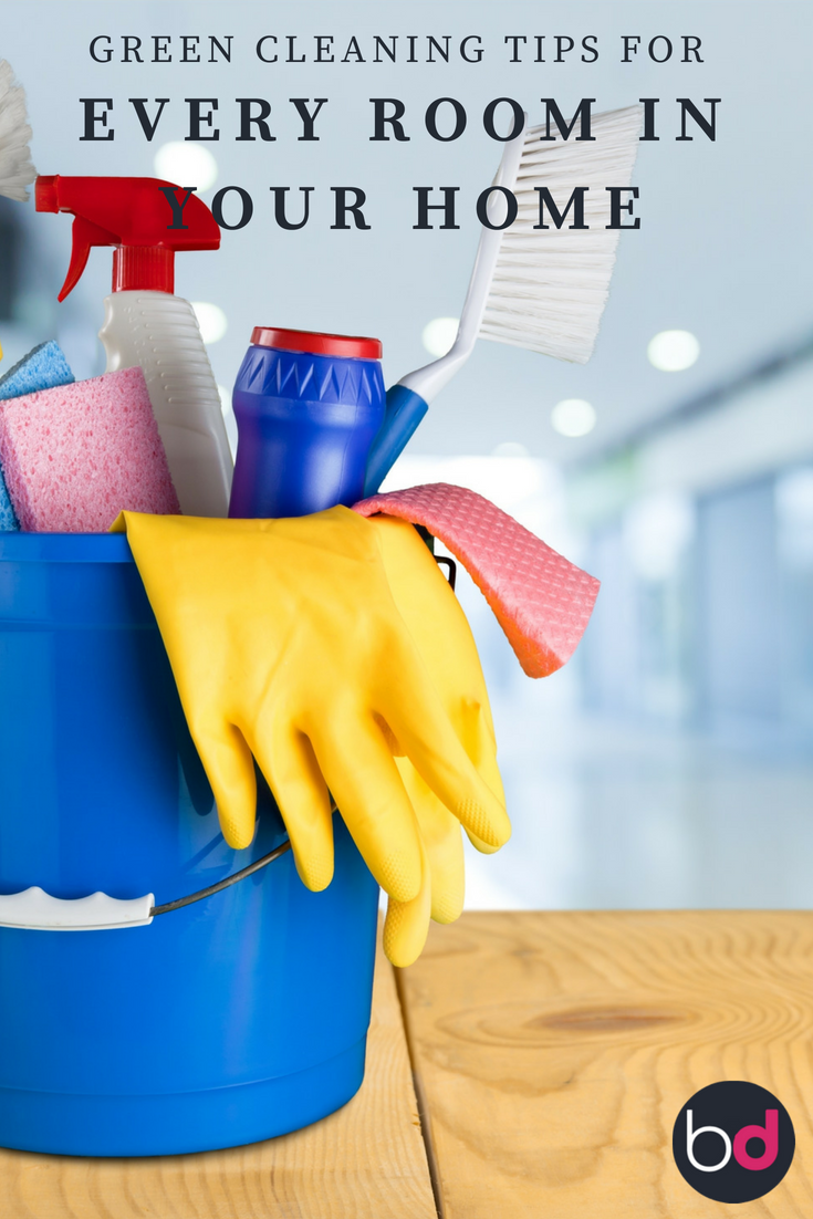 green cleaning tips for every room in your home